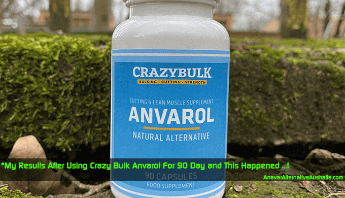 Sharing my Experience After Using Crazy Bulk Anvarol Australia for 90 days